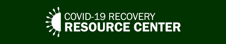 COVID-19 Recovery Resource Center
